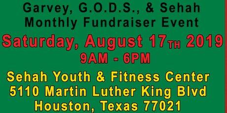 Garvey, G.O.D.S., & Sehah Fundraiser Festivities tickets