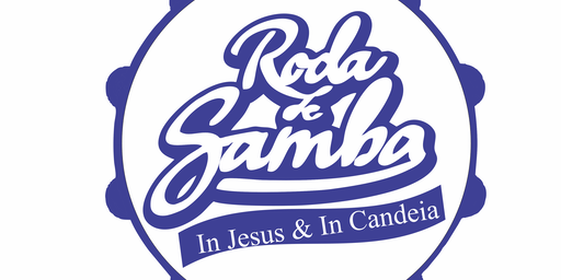 Roda de Samba In Jesus & In Candeia