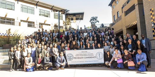 UCI School of Medicine LMSA/SNMA 18th Annual Pre-Health Conference - Agents of Change: Owning the Mission to Professional School