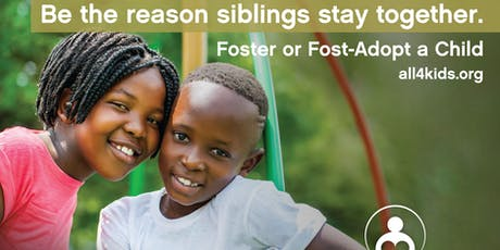 Become a Resource Parent Foster or Foster-Adopt Siblings tickets