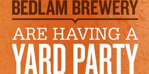 Bedlam Brewery Yard Party