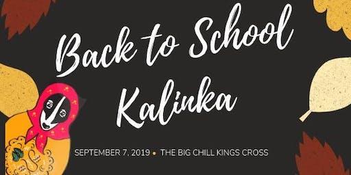 Kalinka Back to School Party