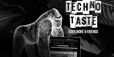 TECHNO TASTE (EVERY THURSDAY)