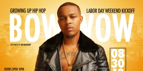 BOW WOW Growing Up Hip Hop Labor Day Weekend Kickoff tickets