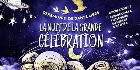 La nuit de la grande célébration -  tickets