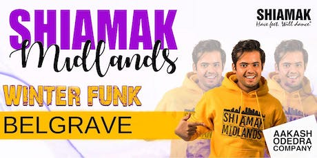 Shiamak Midlands: Belgrave tickets