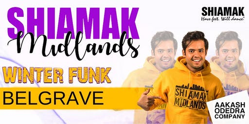 Shiamak Midlands: Belgrave