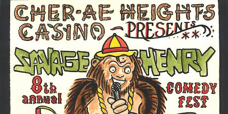 8th Annual Savage Henry Comedy Festival tickets