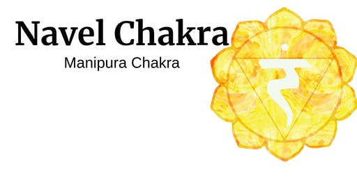 Journey Through the Chakras - Navel Chakra