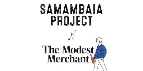 Samambaia Project x Modest Merchant tickets