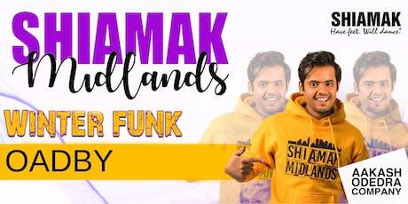 Shiamak Midlands: Oadby tickets