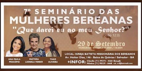 7º Seminário das Mulheres Bereanas 2019 ingressos