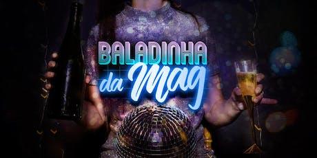 Baladinha da Mag | Novembro 2019 ingressos