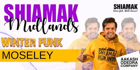 Shiamak Midlands: Moseley tickets
