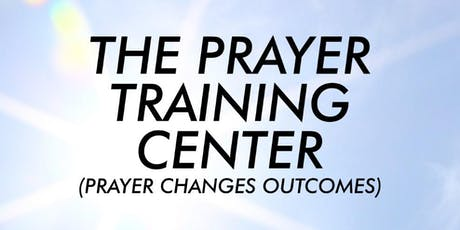 Prayer Training Center - Session 3 - (September 7, 14, 21 and 28, 2019) tickets