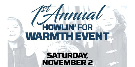 1st Annual Howlin' For Warmth tickets