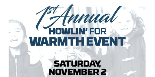 1st Annual Howlin' For Warmth