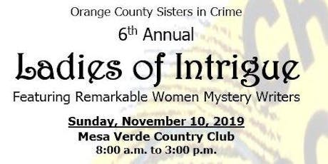LADIES OF INTRIGUE -   Featuring Remarkable Women Mystery Writers tickets