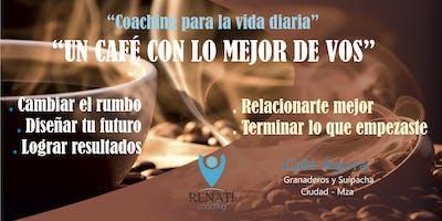 "Coaching para tu vida diaria - ""Un café con lo mejor de vos"""