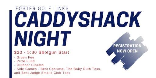 Caddyshack Night