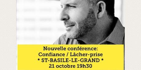 ST-BASILE-LE-GRAND - Confiance / Lâcher-prise 15$  billets