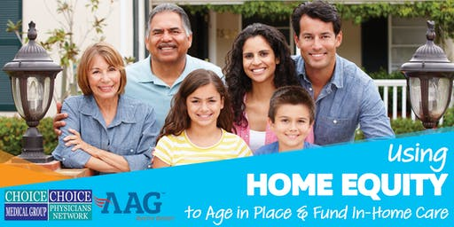 Using Home Equity to Age in Place & Fund In-Home Care - Senior Event
