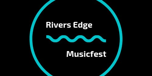 Rivers Edge Music Fest