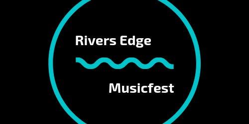 Rivers Edge Music Fest