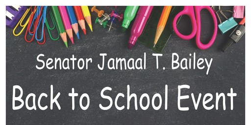 Senator Jamaal T. Bailey's Back to School Event