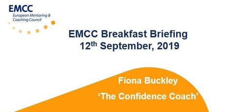 EMCC Breakfast Briefing - 'THE CONFIDENCE COACH' with Fiona Buckley tickets