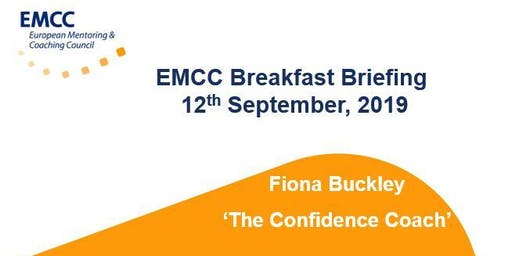 EMCC Breakfast Briefing - 'THE CONFIDENCE COACH' with Fiona Buckley