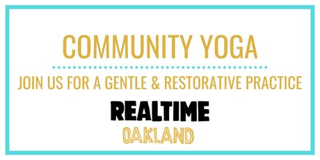 FREE EVERY TUESDAY- RealTime Gentle and Restorative Yoga tickets