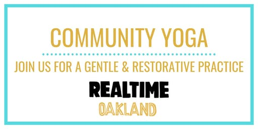 FREE EVERY TUESDAY- RealTime Gentle and Restorative Yoga