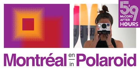 5 à 9 au McCord – Montréal en Polaroid billets