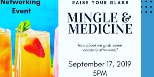 Mingle & Medicine