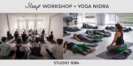 Sleep Workshop + Yoga Nidra tickets