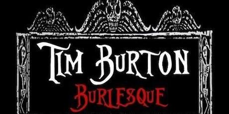 Tim Burton Burlesque tickets