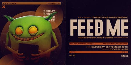 FEED ME [at] SITE 1A tickets