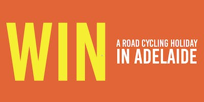 Win a Road Cycling Holiday in Adelaide