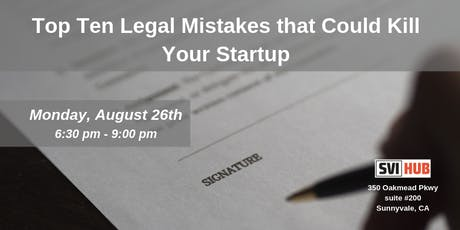 Top Ten Legal Mistakes that Could Kill Your Startup tickets