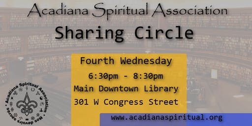 Sharing Circle Hosted By Acadiana Spiritual Association