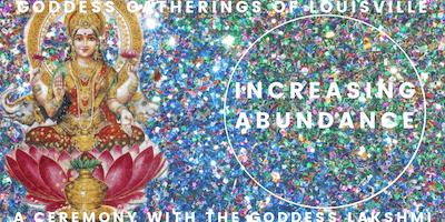 INCREASING ABUNDANCE: A Ceremony with the Goddess Lakshmi