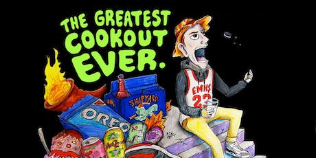 The Greatest Cookout Ever  tickets