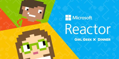 Microsoft Girl Geek Dinner tickets