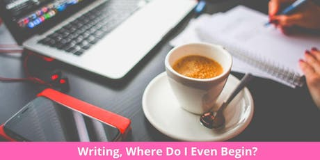 Writing, Where Do I Even Begin? tickets