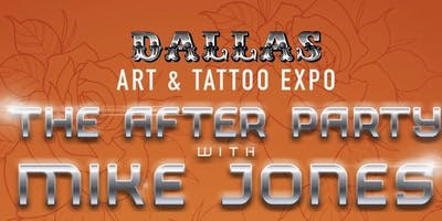 The After Party With Mike Jones & Dallas P