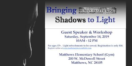 Bringing Shadows to Light (Human Trafficking/Self Defense Workshop) tickets
