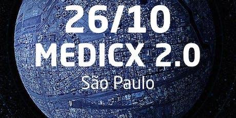 MEDICX 2.0 ingressos