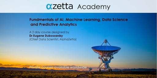 Fundamentals of AI, Machine Learning, DataScience and Predictive Analytics