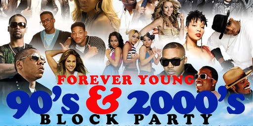 Forever Young 90's + 2000's Block Party